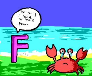 F left the crab