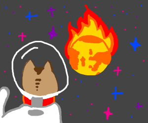 Space kitty wants to see the world burn