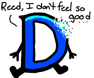 Reed, I dont feel so good (DC D)