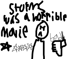 Storms was a horrible movie