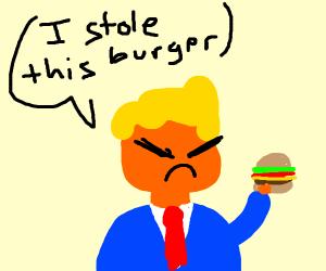 Trump stole someone's burger