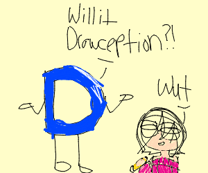 will it Drawception?