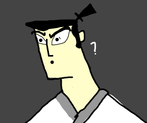 Samurai Jack is confused