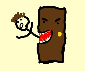 Door eatin man alive.