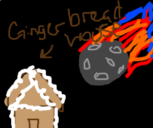 ginger bread house hit by meteor
