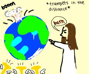 Jesus ending the world