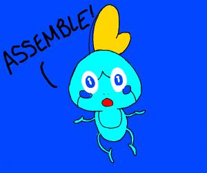 Sobble says assemble