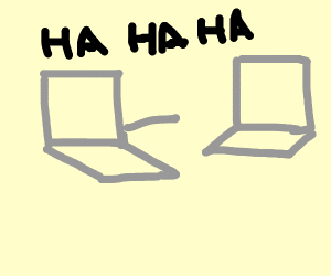 A computer makes fun of another computer