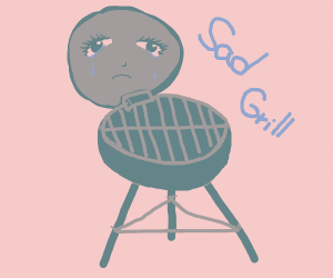 Sad Grill