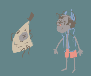 Bill Cipher is scared at Dipper the stripper.