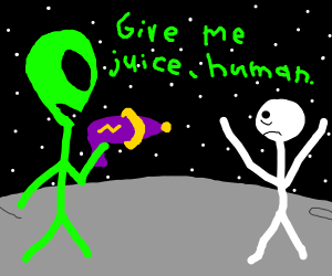 alien wants juice