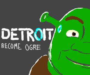 Shrek (Detroit): Become Human
