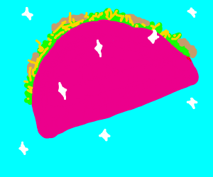 Pink taco is sparkling