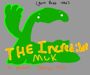 the incredible muk