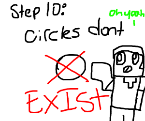 Step 9: JUST GO IN CIRCLES AND YOU CAN WIN