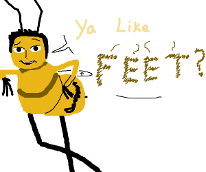 Barry b Benson asking about your foot fetish