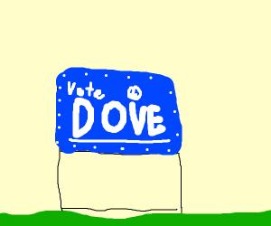 Vote for dove