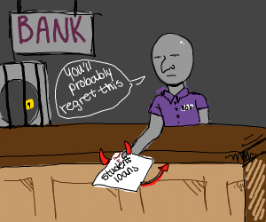 Student loans are demonic