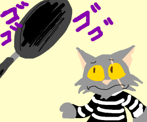 Frying pan vs jailbird kitty