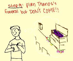Step 8: overpower THANOS