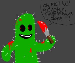 Murder cactus