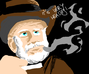 Old man say: cigarettes are very healthy!