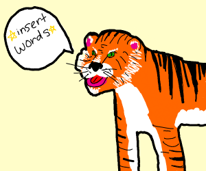 a tiger that speaks