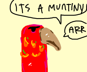 parrot says its a muntiny