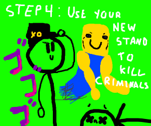 step 3:Stab YourSelf with a arrow get a stand