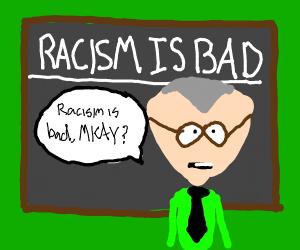 Racism is bad (PSA)