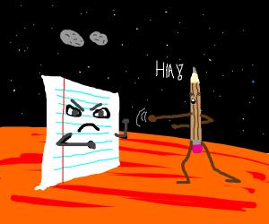 Paper vs. Pencil fight on mars