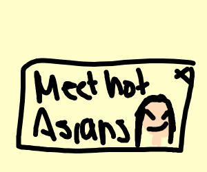"ad that says ""meet hot asains"""