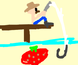 Fishing for a Strawberry