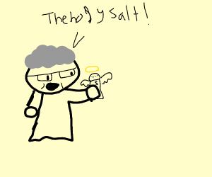 Granny found the holy salt