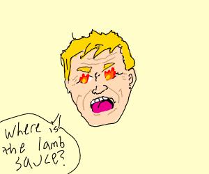Gordon Ramsay is missing his lamb sauce.