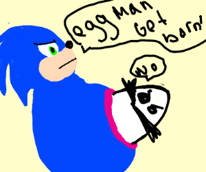 Sonic s baby, eggman refuses to be born