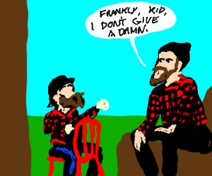 "Lumberjack  says ""Damn"""