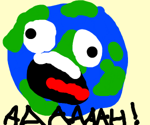 Earth is Screaming