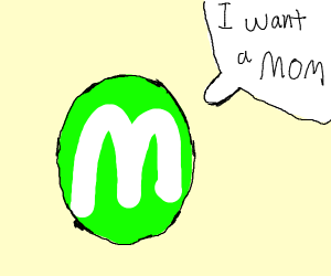 green m&m wants mother