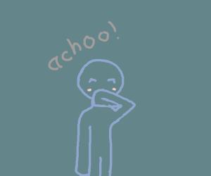 Lil' blue guy sneezing