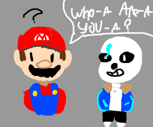 Mario Doesn't Know Who Sans Is
