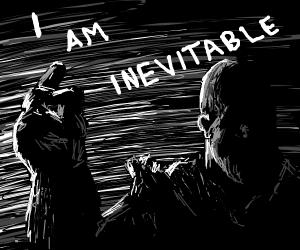 I Am...Inevitable