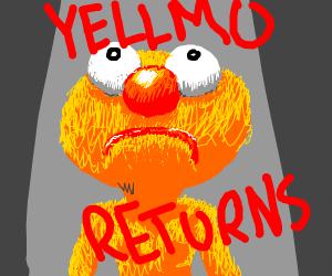 The Return of Yellmo