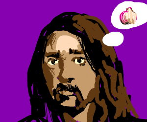 Dave Grohl thinking about garlic