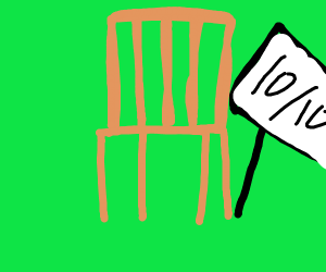 10 out of 10 chair