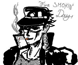 Having a fine smokin' day!