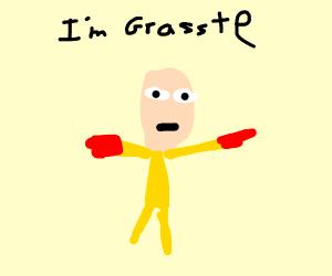 A bald guy named grasste