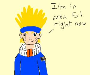 Naruto in area 51