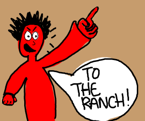 red person screaming to the ranch