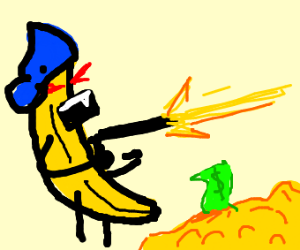 Gang Banana has weapons and money